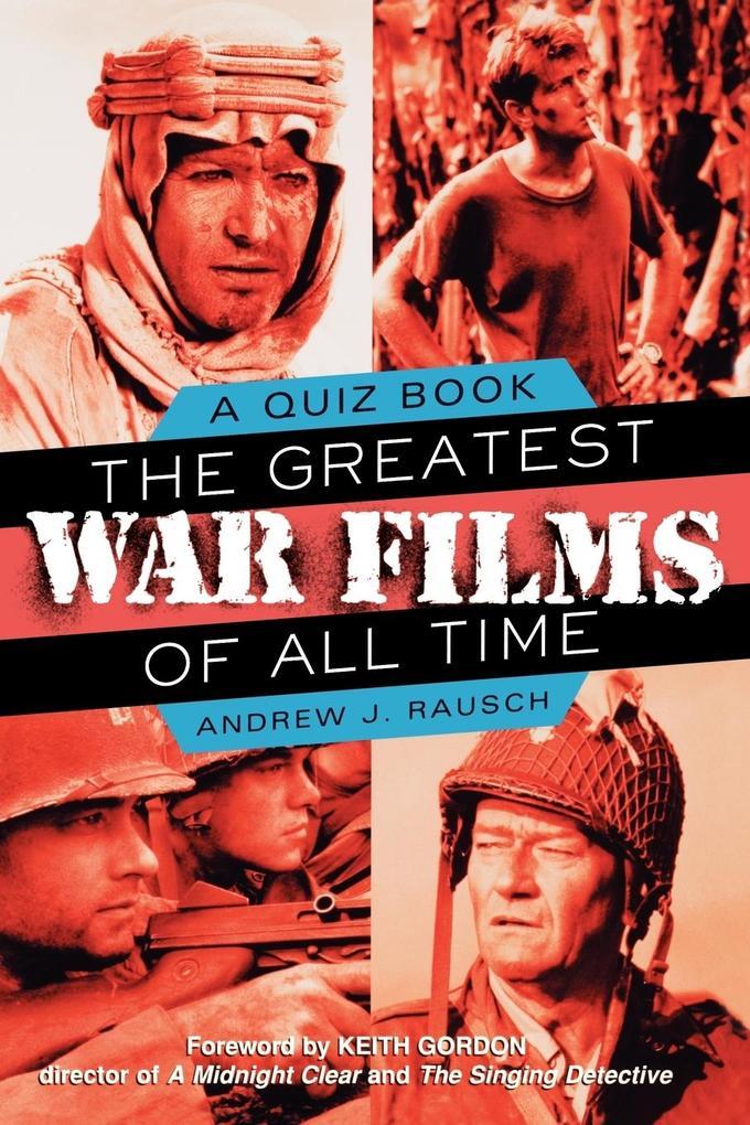 The Greatest War Films of All Time als Taschenbuch