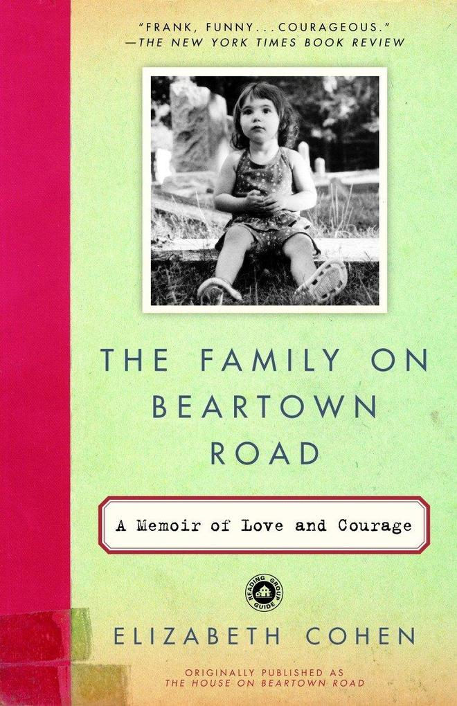 The Family on Beartown Road: A Memoir of Love and Courage als Taschenbuch