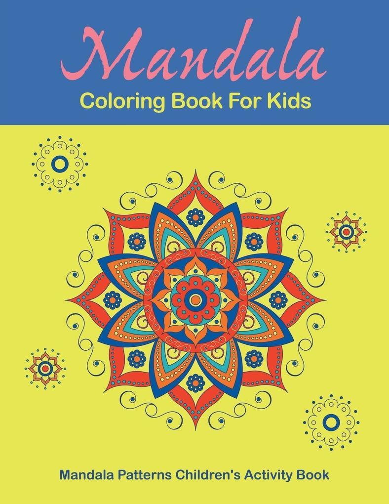 Mandala Coloring Book For Kids als Taschenbuch ...
