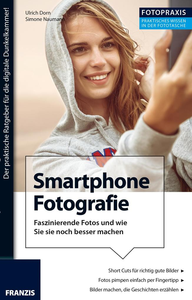 Foto Praxis Smartphone Fotografie als eBook Dow...