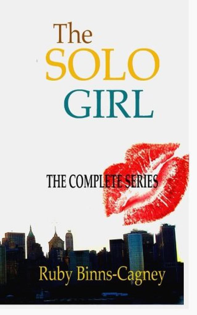The Complete Solo Girl Series als eBook Downloa...