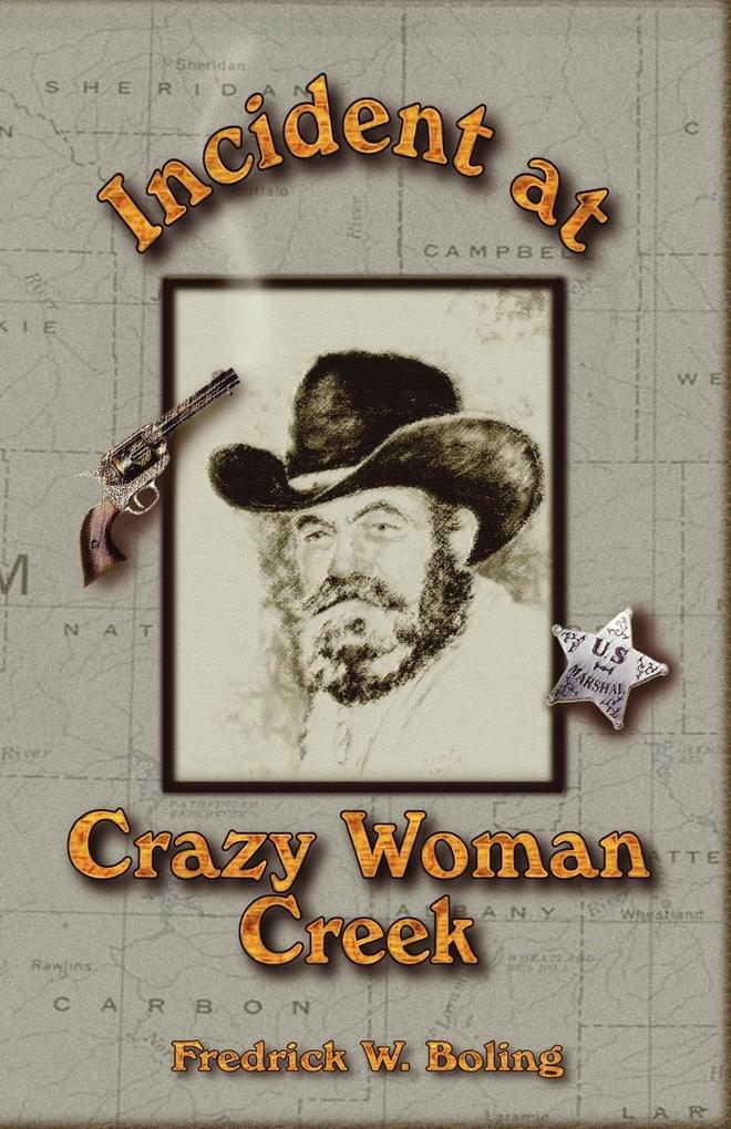Incident at Crazy Woman Creek als Taschenbuch