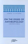 On the Edges of Anthropology: Interviews
