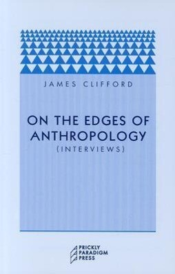 On the Edges of Anthropology: Interviews als Taschenbuch