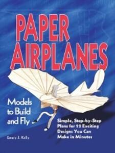 Paper Airplanes als eBook Download von Emery J....