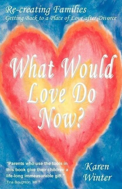 What Would Love Do Now? als Taschenbuch