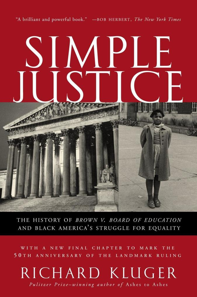 Simple Justice: The History of Brown V. Board of Education and Black America's Struggle for Equality als Taschenbuch