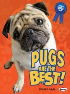 Pugs are the Best! als eBook Download von Elain...