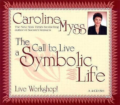 The Call to Live a Symbolic Life als Hörbuch