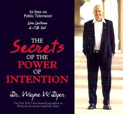 The Secrets of Power of Intention als Hörbuch