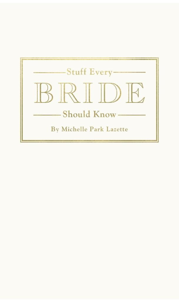 Stuff Every Bride Should Know als eBook Downloa...