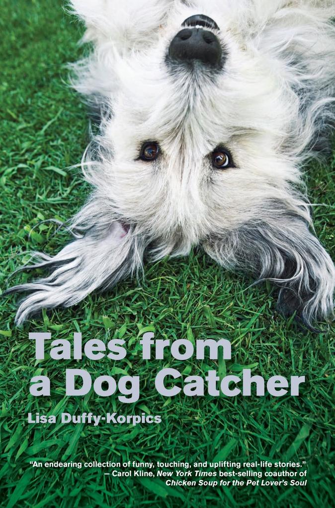 Tales from a Dog Catcher als eBook Download von...
