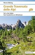 Grande Traversata delle Alpi 2. Der Süden