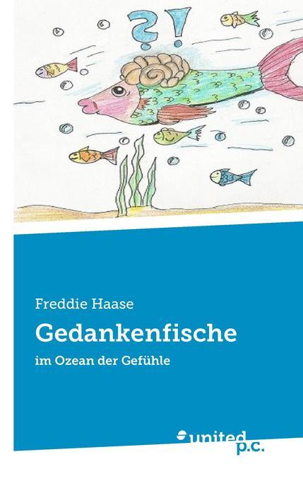 Gedankenfische als Buch von Freddie Haase
