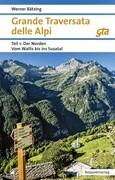 Grande Traversata delle Alpi 1. Der Norden