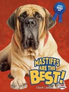 Mastiffs Are the Best! als eBook Download von E...