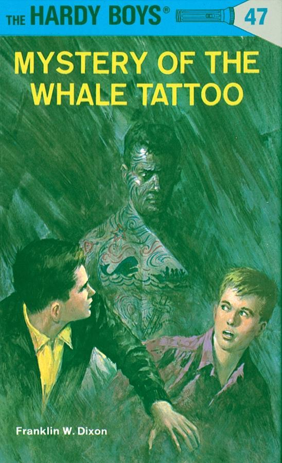 Hardy Boys 47: Mystery of the Whale Tattoo als ...