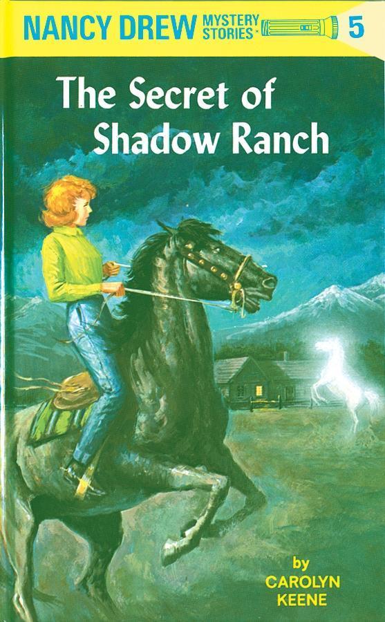 Nancy Drew 05: The Secret of Shadow Ranch als e...