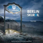 Berlin skurril - Stories