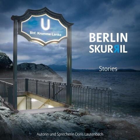 Berlin skurril - Stories als Hörbuch