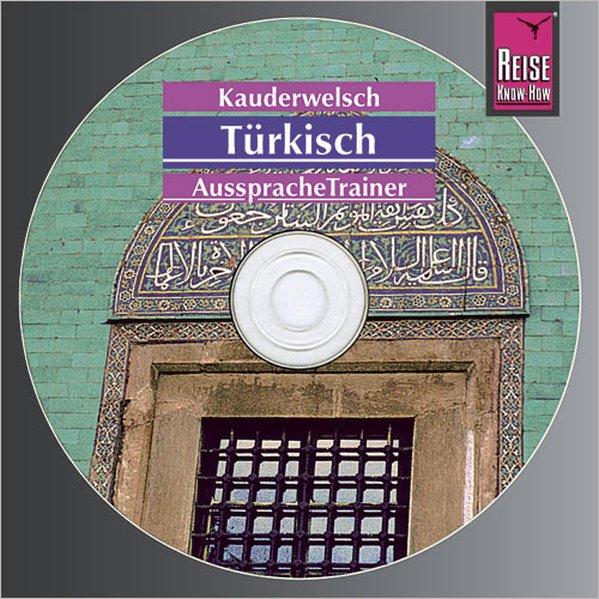 Türkisch. Kauderwelsch AusspracheTrainer. CD als Hörbuch
