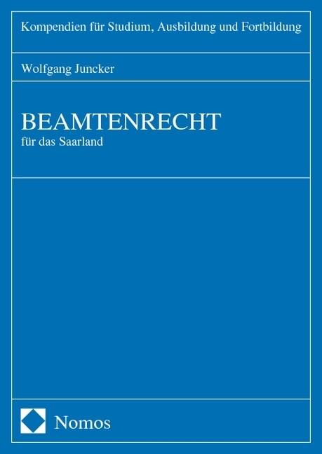 Beamtenrecht für das Saarland als Buch