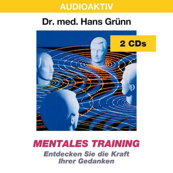 Mentales Training. 2 CDs als Hörbuch