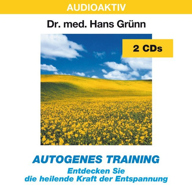 Autogenes Training. 2 CDs als Hörbuch