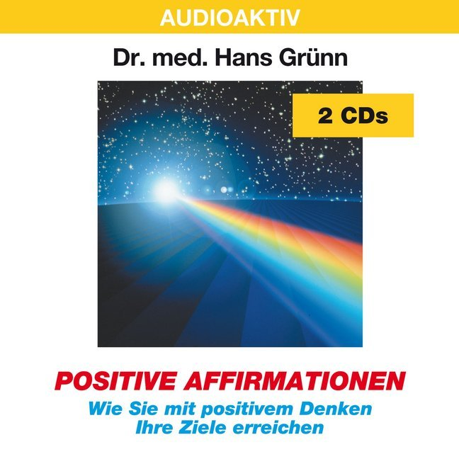 Positive Affirmationen. 2 CDs als Hörbuch