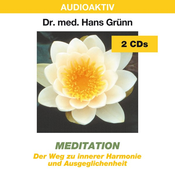 Meditation. 2 CDs als Hörbuch
