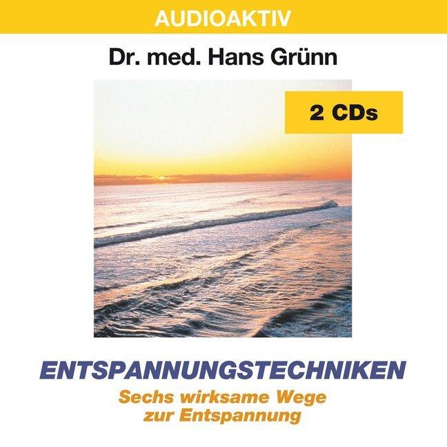 Entspannungstechniken. 2 CDs als Hörbuch