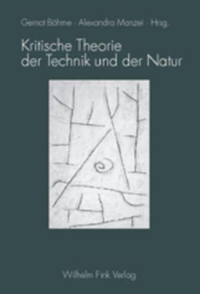 Kritische Theorie der Technik und der Natur als Buch