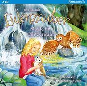 Eulenzauber 04. Magie im Glitzerwald