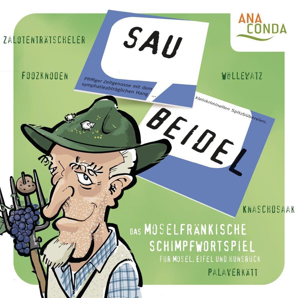 Saubeidel - Das moselfränkische Schimpfwortspie...