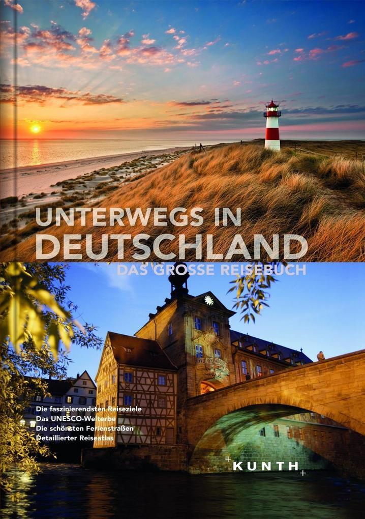 Unterwegs in Deutschland. Das grosse Reisebuch ...