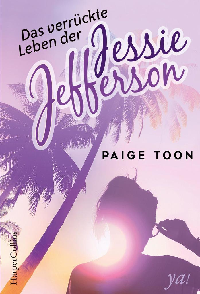 Das verrückte Leben der Jessie Jefferson als Taschenbuch
