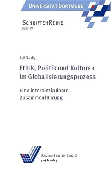 Ethik, Politik und Kulturen im Globalisierungsprozess als Buch