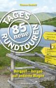 85 neue Tagesrundtouren