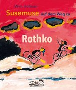 Susemuse auf dem Weg zu Rothko