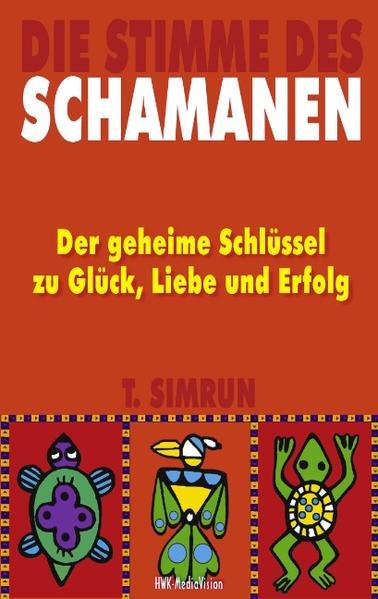 Die Stimme des Schamanen als Buch