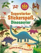 Superstarker Stickerspaß. Dinosaurier