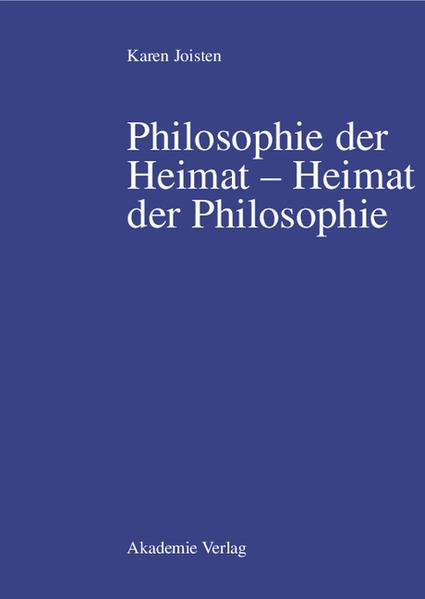 Philosophie der Heimat - Heimat der Philosophie als Buch
