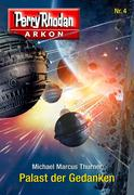 Arkon 4: Palast der Gedanken