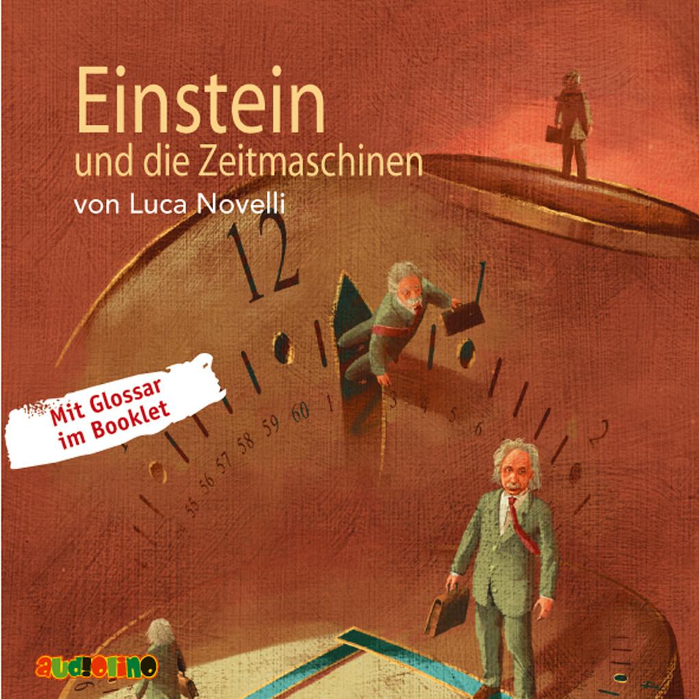 Einstein und die Zeitmaschinen als Hörbuch Download
