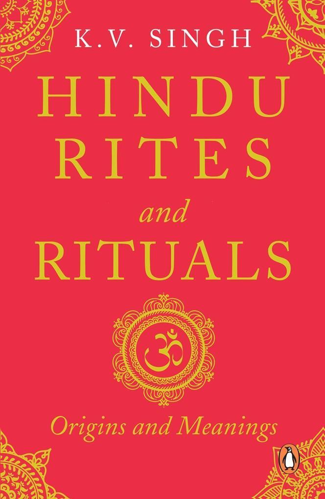 Hindu Rites and Rituals als eBook Download von ...