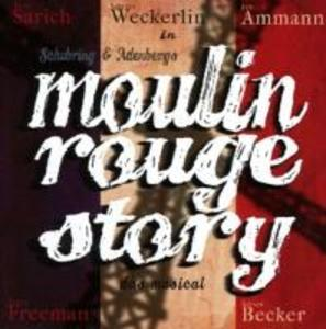 Moulin Rouge Story-Das Musical