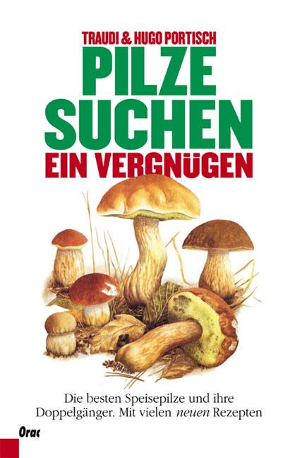 Pilzesuchen, ein Vergnügen als Buch
