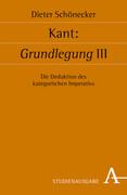 Kant: Grundlegung III