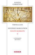 Tertullian, Adversus Marcionem - Gegen Markion. Tl.2