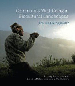 Community Well-being in Biocultural Landscapes ...